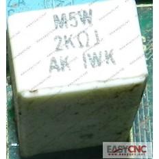 A40L-0001-M5W#2KohmJ Fanuc resistor M5W 2KohmJ used